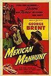 Mexican Manhunt (1953)