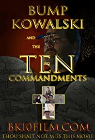 Primary photo for Bump Kowalski and the Ten Commandments