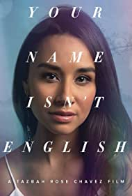 Your Name Isn't English (2018) Poster - Movie Forum, Cast, Reviews