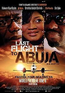 Last Flight to Abuja (2012)