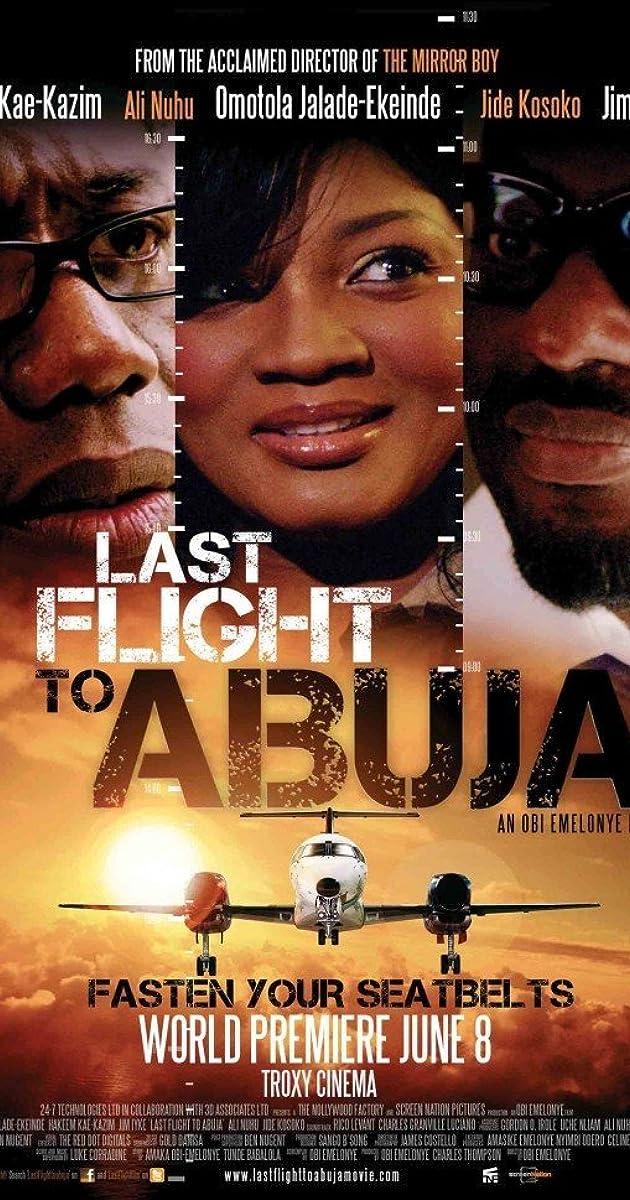 Last Flight to Abuja (2012) - IMDb