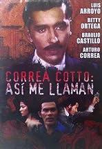 Correa Cotto: así me llaman!
