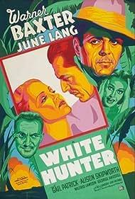 Warner Baxter, June Lang, Wilfrid Lawson, and Gail Patrick in White Hunter (1936)