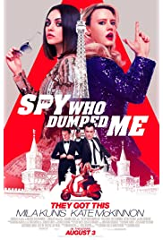 The Spy Who Dumped Me (2018) ONLINE SEHEN
