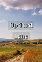 Up Turd Lane