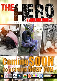 The Hero: Service to Humanity (2017)