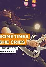 Warrant: Sometimes She Cries