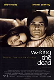 Jennifer Connelly and Billy Crudup in Waking the Dead (2000)