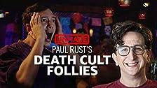 """Las """"locuras del culto a la muerte"""" de Paul Rust"""