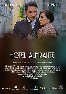 Hotel Almirante (2015– )