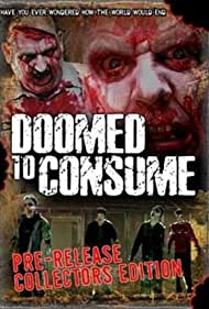 Doomed to Consume (2006)
