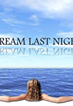A Dream Last Night