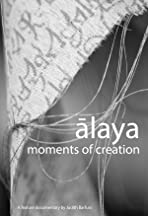 Alaya: Moments of Creation