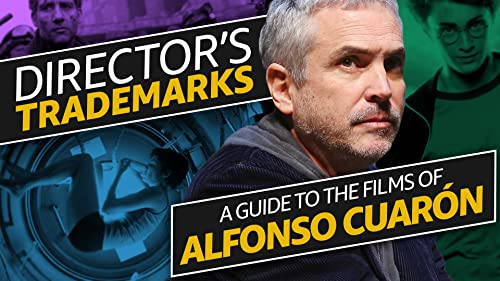 A Guide to the Films of Alfonso Cuarón