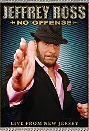 Jeffrey Ross: No Offense - Live from New Jersey (2008) Poster - TV Show Forum, Cast, Reviews