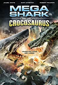 Primary photo for Mega Shark vs. Crocosaurus