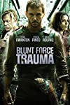 Blunt Force Trauma (2015)