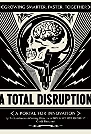 A Total Disruption Poster
