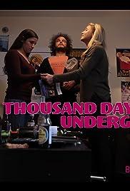 A Thousand Days Underground Poster
