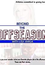 Beyond the Offseason with Lisa Varga
