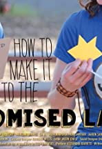 How to Make it to the Promised Land