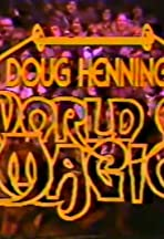 Doug Henning's World of Magic