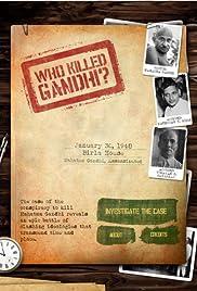 Who Killed Gandhi? Poster