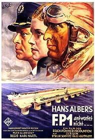 Hans Albers, Paul Hartmann, and Sybille Schmitz in F.P.1 antwortet nicht (1932)