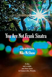 You Are Not Frank Sinatra Poster