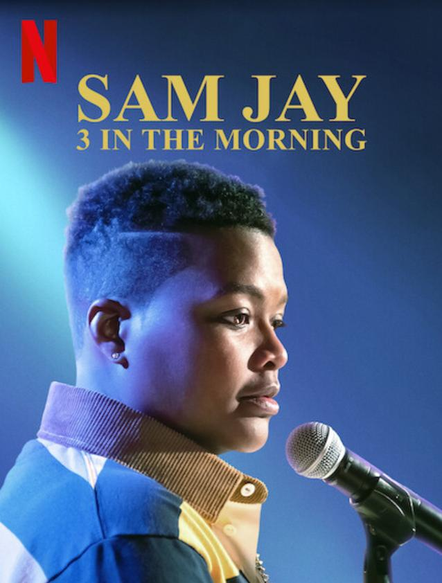 Sam Jay: 3 in the Morning hd on soap2day