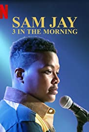Sam Jay: 3 in the Morning (2020) Poster - TV Show Forum, Cast, Reviews