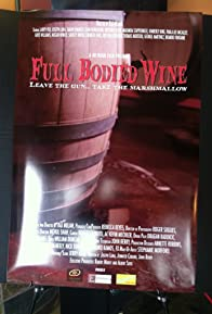 Primary photo for Full Bodied Wine
