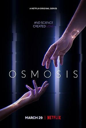 Osmosis Season 1 Episode 8