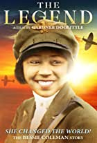 The Legend: The Bessie Coleman Story