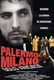 Palermo-Milan One Way (1995) Poster - Movie Forum, Cast, Reviews