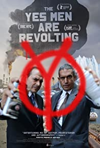 Primary photo for The Yes Men Are Revolting