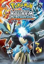 Pokémon the Movie: Kyurem vs. the Sword of Justice Poster