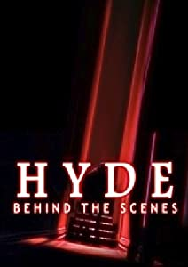 Hyde Behind the Scenes