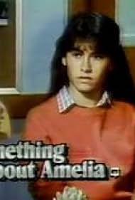 Roxana Zal in Something About Amelia (1984)