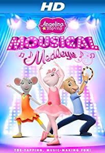Regarder des films américains Angelina Ballerina: Mousical Medleys (2013), Larissa Murray, Charlotte Spencer, Jo Wyatt [BRRip] [QuadHD]