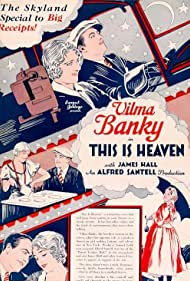 Vilma Bánky and James Hall in This Is Heaven (1929)