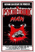 The Psychotronic Man