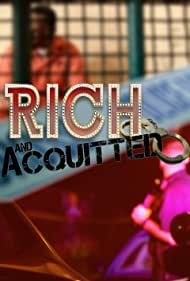 Rich and Acquitted (2016)