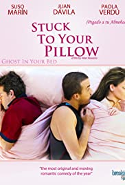 Stuck to Your Pillow Poster