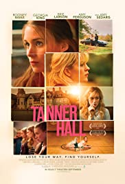 Tanner Hall (2009) Poster - Movie Forum, Cast, Reviews