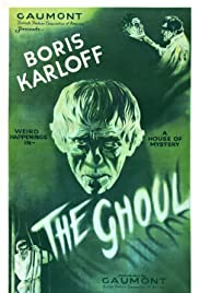 The Ghoul (1933) Poster - Movie Forum, Cast, Reviews