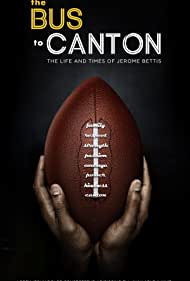 Jerome Bettis: The Bus to Canton (2016)