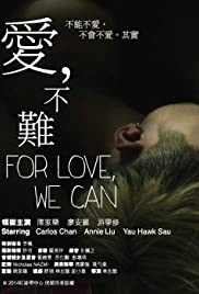 For Love, We Can Poster