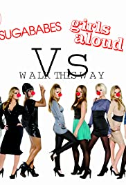 Sugababes vs. Girls Aloud: Walk This Way Poster