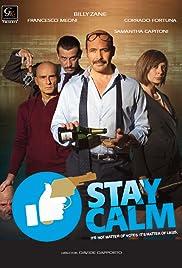 Stai Sereno (Stay Calm) Poster